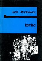 Mackiewicz Kontra Baza 1989 k003980 Muzeum Wolnego Słowa www.m-ws.pl/muzeum/